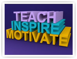 Teach, Inspired, Motivate
