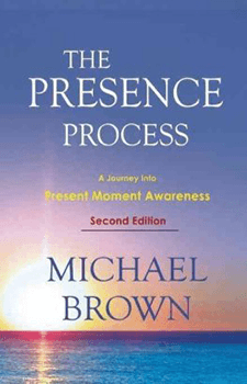The Presence Process by Michael Brown